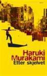 Etter skjelvet - Haruki Murakami, Ika Kaminka