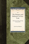 The Dangers and Defences of New York - John Barnard