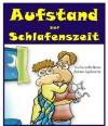 Aufstand zur Schlafenszeit (kinder academy) (German Edition) - Liron Fine, Riki Memran, Dinnar Gur, Sigal, Carly Beaton
