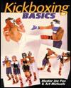 Kick Boxing Basics - Joe Fox, Art Michaels