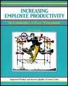 Increasing Employee Productivity: An Introduction to Value Management - Lynn Tyczak, Michael G. Crisp, Lynn Tyczak