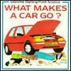 What Makes a Car Go? - Sophy Tahta