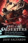 Veil of the Deserters - Jeff Salyards
