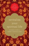 Revitalize Your Spiritual Life: A Woman's Guide for Vibrant Christian Living - Thomas Nelson Publishers