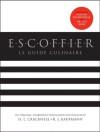 Escoffier - Auguste Escoffier, H.L. Cracknell, R.J. Kaufmann