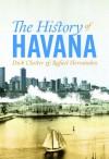 The History of Havana - Rafael Hernández, Dick Cluster