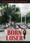 Born Loser - Jonathan Titchenal