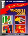 Quick Guide: Windows & Doors: Step-By-Step Remodeling Techniques - Creative Homeowner