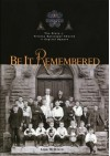 Be It Remembered: The Story of Trinity Episcopal Church on Capital Square, Columbus, Ohio - Lisa M. Klein