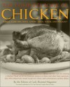 The Complete Book of Chicken: Turkey, Game Hen, Duck, Goose, Quail, Squab, and Pheasant - Cook's Illustrated, Judy Love, Cristopher Kimball