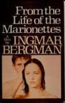 From the Life of the Marionettes - Ingmar Bergman