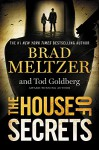 The House of Secrets - Brad Meltzer, Tod Goldberg