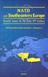 NATO and Southeastern Europe: Security Issues for the Early 21st Century - Dimitris Keridis