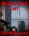 Assassins List - David Stanley