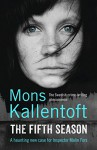 The Fifth Season - Mons Kallentoft