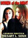 Women of the Night & Other Lesbian Erotica - TreSart L. Sioux