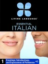 Essential Italian, Lesson 1: Greetings, Introductions, and Expressions of Politeness - Living Language