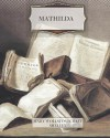 Mathilda - Mary Wollstonecraft Shelley