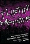 Flirtin' With the Monster: Your Favorite Authors on Ellen Hopkins' Crank and Glass - Ellen Hopkins