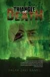 Triangle of Death - Falah Zaki Ramel