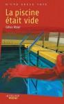 La piscine était vide - Gilles Abier
