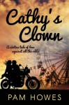 CATHY'S CLOWN (THE FAIRGROUND ROMANCE SERIES) - Pam Howes, John Hudspith, Jane Dixon-Smith