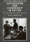 Instructor's Manual and Key for Supervision and Leadership in Action an In-Basket Simulation - Lester R. Bittel, John W. Newstrom