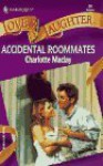 Accidental Roommates - Charlotte Maclay