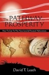The Pathway to Prosperity - David T. Leath