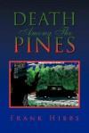 Death Among the Pines - Frank Hibbs