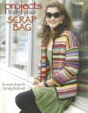 Projects From your Scrap Bag (Leisure Arts #4594) - Sandy Rideout, Leisure Arts