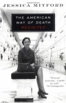The American Way of Death Revisited - Jessica Mitford