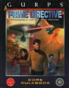 GURPS Prime Directive: Roleplaying in the Star Fleet Universe - Gary Plana, Steven P. Petrick, Leanna M. Cole