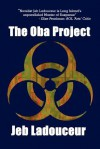 The Oba Project - Jeb Ladouceur