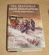 The Gentleman From Indianapolis, A Treasury of Booth Tarkington, Three Complete Novels: Alice Adams, Pernod, The Magnificent Ambersons and Excerpts From The Fascinating Stranger, Women, The Arena, Gentle Julia, Seventeen, Little Orvie Hardback 1957 - Booth Tarkington, John Beecroft