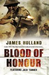 Blood of Honour - James Holland