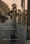 Voyage of the Sable Venus: and Other Poems - Robin Coste Lewis