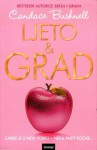 Ljeto i grad (The Carrie Diaries #2) - Candace Bushnell, Mirjana Valent