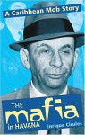 Mafia in Havana - Enrique Cirules