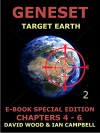 Geneset - Target Earth Vol. 2: Volume 2 of the Geneset Dossiers continues the story of the threat to Earth by asteroids or comets. Its original publishing date was 20th July 1994. - David Wood, Ian Campbell