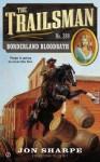The Trailsman #388: Borderland Bloodbath - Jon Sharpe