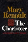The Charioteer - Mary Renault