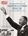 Life: Remembering Martin Luther King - Life Magazine