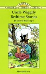 Uncle Wiggily Bedtime Stories: In Easy-to-Read Type - Howard R. Garis, Children's Dover Thrift