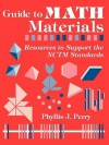 Guide to Math Materials: Resources to Support the Nctm Standards - Phyllis Perry