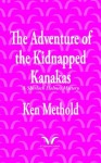 The Adventure of the Kidnapped Kanakas - Ken Methold