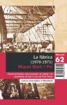 La Fàbrica (1970-1971) - Miquel Martí i Pol