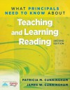 What Principals Need to Know about Teaching and Learning Reading - Patricia Marr Cunningham
