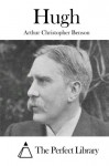 Hugh - Arthur Christopher Benson, The Perfect Library