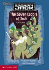 The Seven Labors of Jack - Tracey West, Angel Rodriguez, Genndy Tartakovsky
